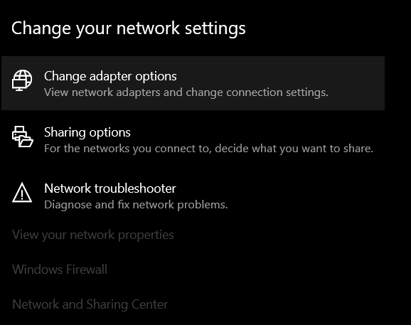 Change adapter options in Windows's network settings.